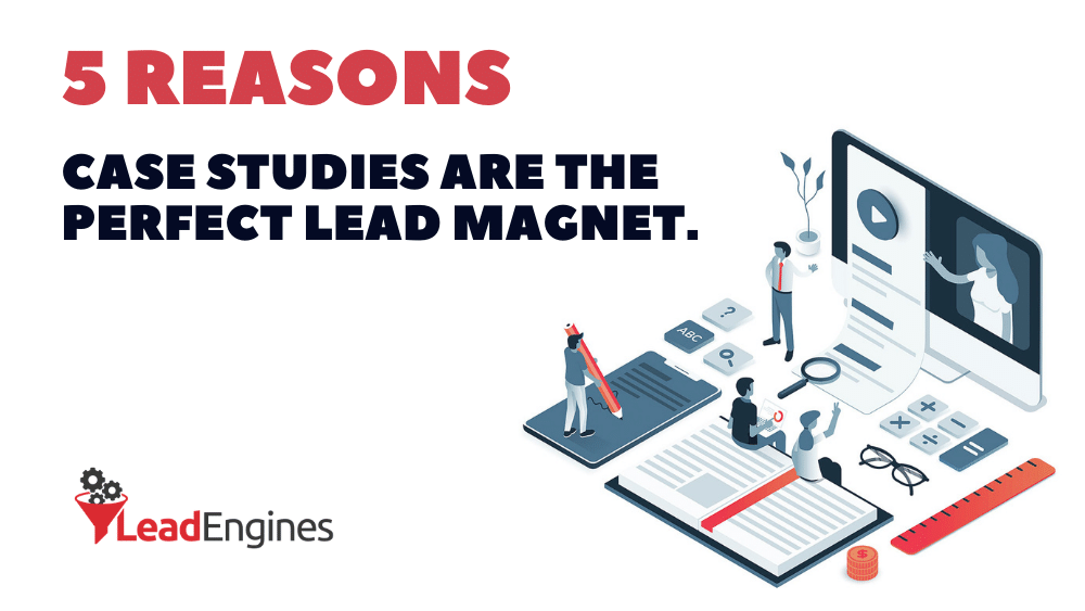 lead engines case study lead magnet